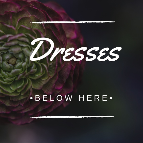 Dresses & Skirts - ⬇️ ALL DRESSES/SKIRT BELOW THIS ⬇️